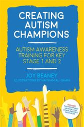 Creating Autism Champions by Joy Beaney