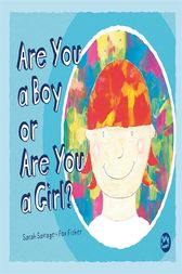Are You a Boy or Are You a Girl? by Sarah Savage