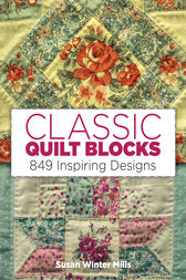 Classic Quilt Blocks by Susan Winter Mills