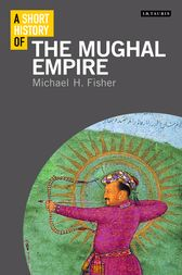 A Short History of the Mughal Empire by H Fisher