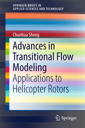 Advances in Transitional Flow Modeling by Chunhua Sheng