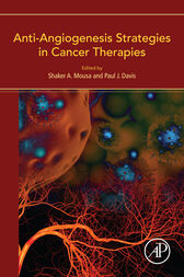 Anti-Angiogenesis Strategies in Cancer Therapies by Shaker Mousa