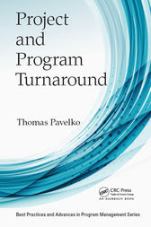 Project and Program Turnaround by Thomas Pavelko