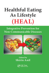 Healthful Eating As Lifestyle (HEAL) by Shirin Anil
