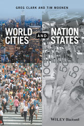 World Cities and Nation States by Greg Clark