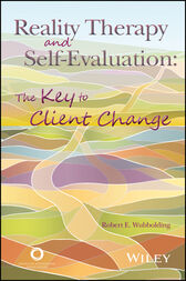 Reality Therapy and Self-Evaluation by Robert E. Wubbolding