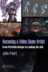 Becoming a Video Game Artist by John Pearl