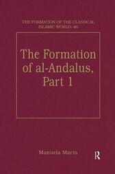 The Formation of al-Andalus, Part 1 by Manuela Marin