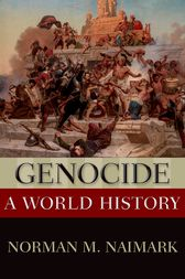 Genocide by Norman M. Naimark