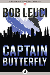 Captain Butterfly by Bob Leuci