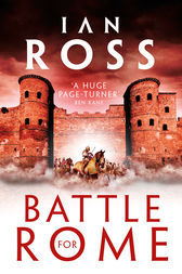 Battle for Rome by Ian Ross