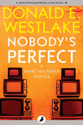 Nobody's Perfect by Donald E Westlake