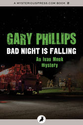 Bad Night Is Falling by Gary Phillips