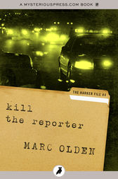 Kill the Reporter by Marc Olden