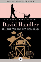 The Girl Who Ran Off with Daddy by David Handler