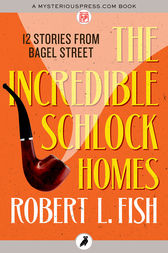 The Incredible Schlock Homes by Robert L. Fish