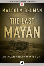 The Last Mayan by Malcolm Shuman