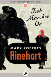 Tish Marches On by Mary Roberts Rinehart