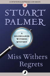 Miss Withers Regrets by Stuart Palmer