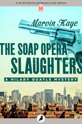 The Soap Opera Slaughters by Marvin Kaye