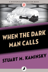 When the Dark Man Calls by Stuart M. Kaminsky