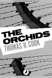The Orchids by Thomas H. Cook