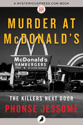 Murder at McDonald's by Phonse Jessome