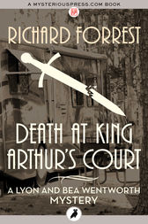 Death at Kings Arthur's Court by Richard Forrest