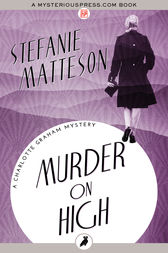 Murder on High by Stefanie Matteson