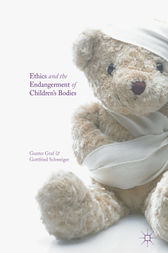 Ethics and the Endangerment of Children's Bodies by Gunter Graf