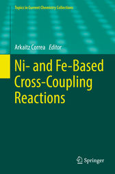 Ni- and Fe-Based Cross-Coupling Reactions by Arkaitz Correa