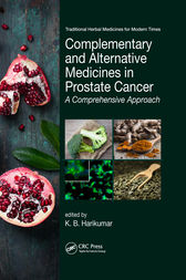 Complementary and Alternative Medicines in Prostate Cancer by K. B. Harikumar