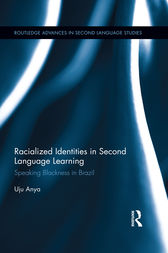 Racialized Identities in Second Language Learning by Uju Anya