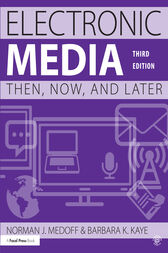 Electronic Media by Norman J. Medoff