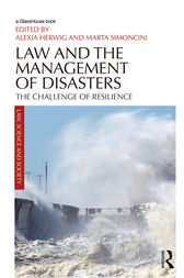 Law and the Management of Disasters by Alexia Herwig