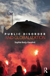 Public Disorder and Globalization by Sophie Body-Gendrot