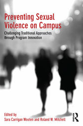 Preventing Sexual Violence on Campus by Sara Carrigan Wooten
