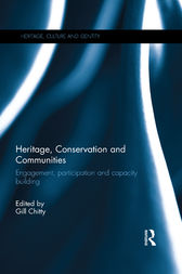 Heritage, Conservation and Communities by Gill Chitty