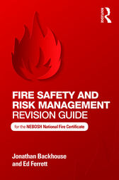 Fire Safety and Risk Management Revision Guide by Jonathan Backhouse