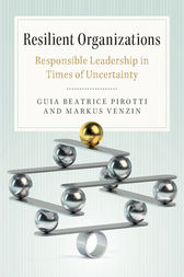 Resilient Organizations by Guia Beatrice Pirotti