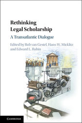 Rethinking Legal Scholarship by Rob van Gestel