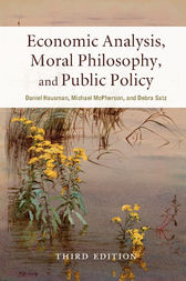Economic Analysis, Moral Philosophy, and Public Policy by Daniel Hausman