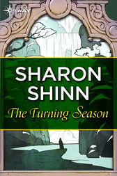 The Turning Season by Sharon Shinn