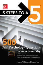 5 Steps to a 5: 500 AP Psychology Questions to Know by Test Day, Second Edition by Lauren Williams