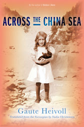 Across the China Sea by Gaute Heivoll