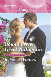 Bound to Her Greek Billionaire by Rebecca Winters