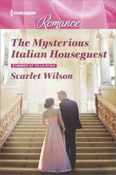 The Mysterious Italian Houseguest by Scarlet Wilson