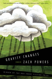 Gravity Changes by Zach Powers