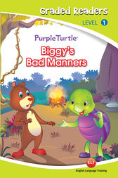 Biggie's bad manners (Purple Turtle, English Graded Readers, Level 1) by Cari Meister