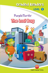 The Lost Bag (Purple Turtle, English Graded Readers, Level 1) by Cari Meister